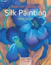 Beginner's guide to Silk painting at Silksational