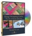 DVD - Bojagi Wrapping Cloths - The Art of Korean Stitching