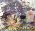 DVD - Wendy Bailye Presents - Felting with Fabrics