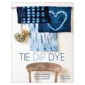Tie Dip Dye - Karen Davis & Pepa Martin